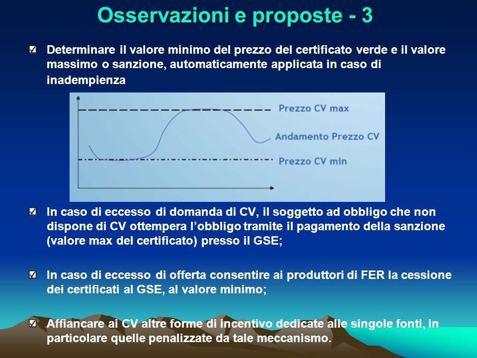 Osservazioni e proposte - 3 Determinare il valore minimo del prezzo del certificato verde e il valore massimo o sanzione, automaticamente applicata in
