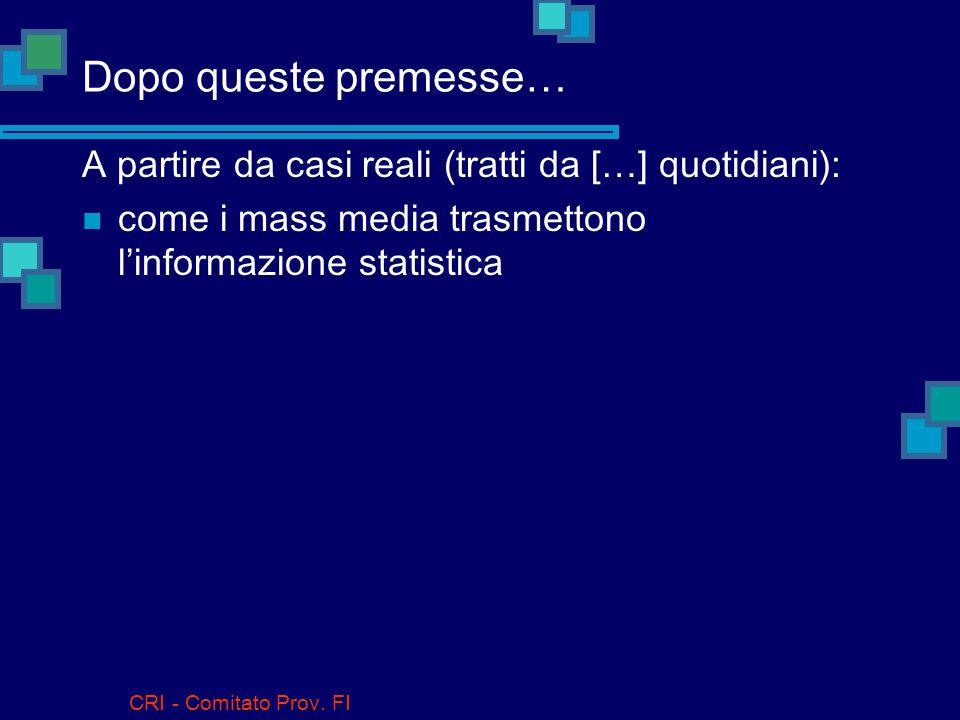 CRI - Comitato Prov.FI E per i dati quantitativi .