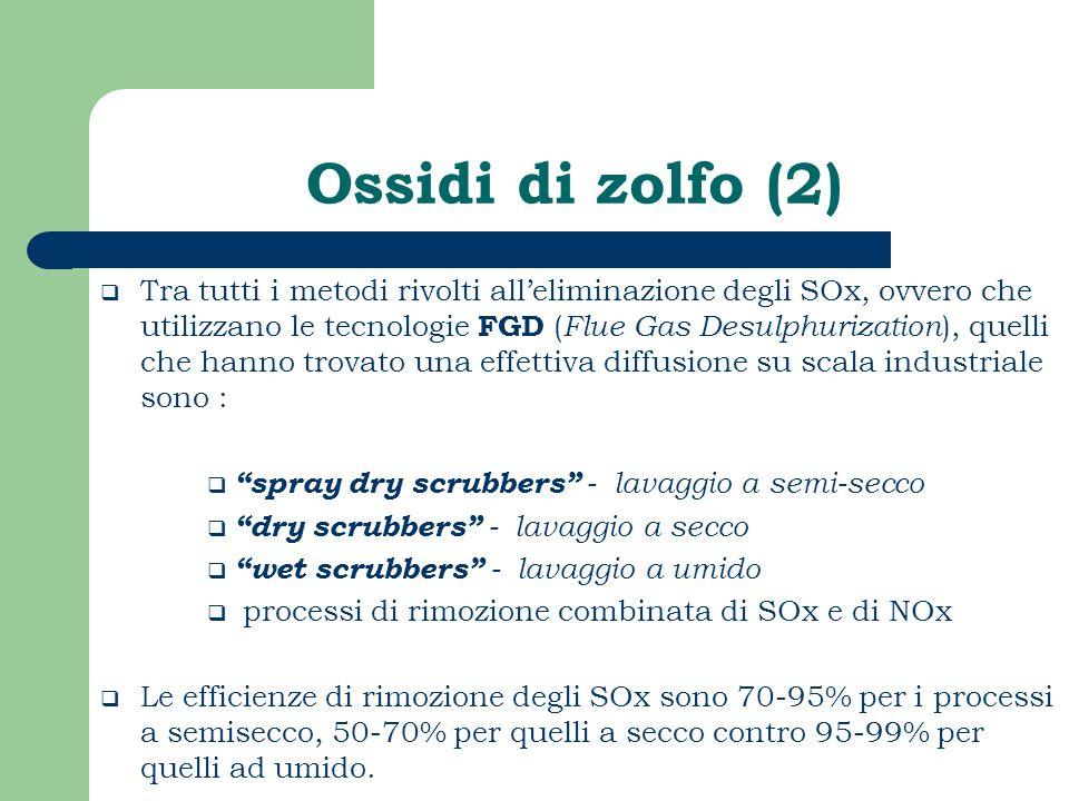Ossidi di zolfo (2) Tra tutti i metodi rivolti alleliminazione degli SOx, ovvero che utilizzano le tecnologie FGD ( Flue Gas Desulphurization ), quell