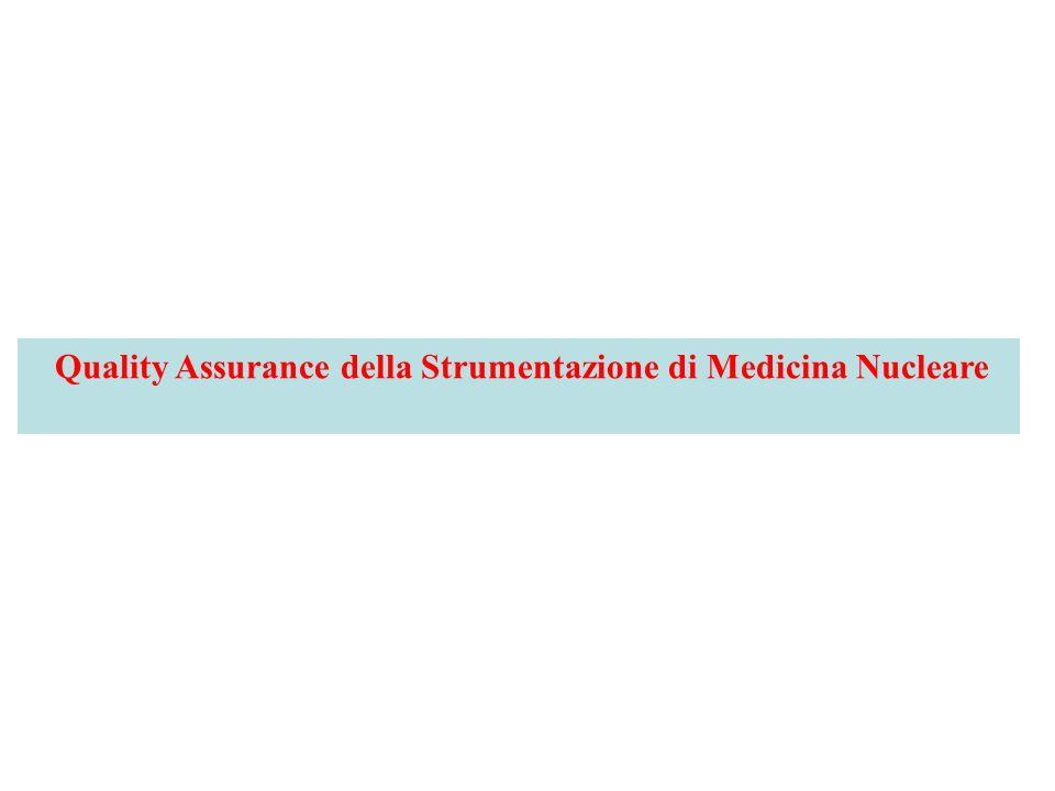 Quality Assurance della Strumentazione di Medicina Nucleare