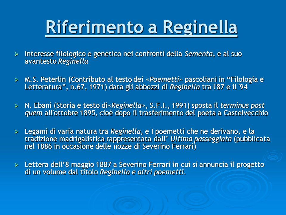 Riferimento a Reginella Interesse filologico e genetico nei confronti della Sementa, e al suo avantesto Reginella Interesse filologico e genetico nei