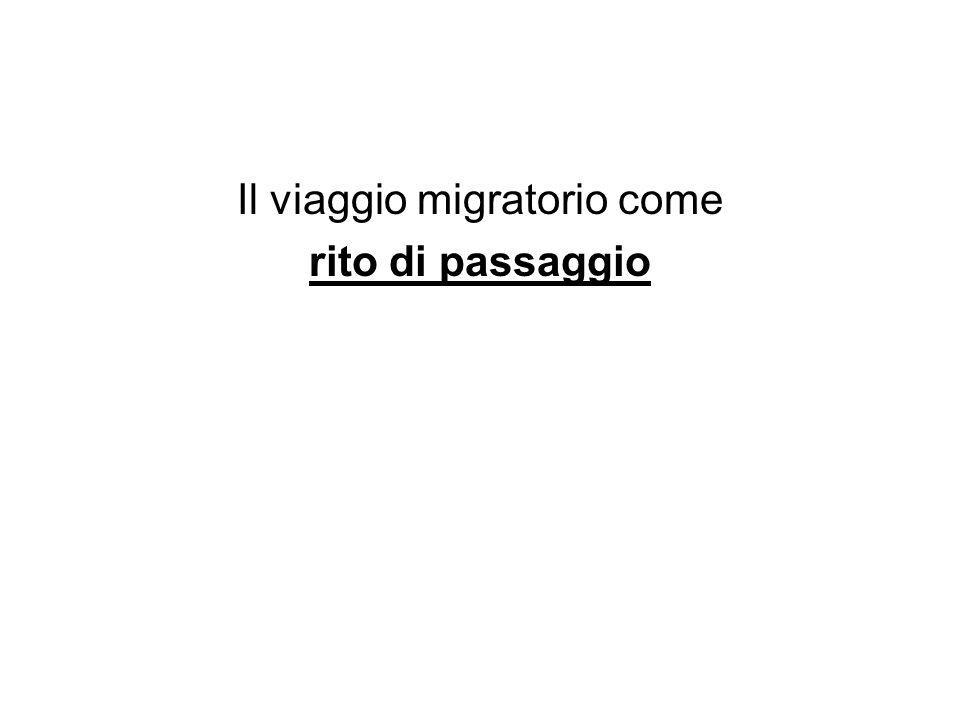 Il viaggio migratorio come rito di passaggio