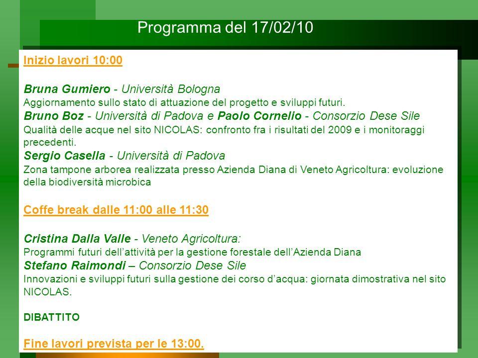 Inizio lavori 10:00 Bruna Gumiero - Università Bologna Aggiornamento sullo stato di attuazione del progetto e sviluppi futuri. Bruno Boz - Università