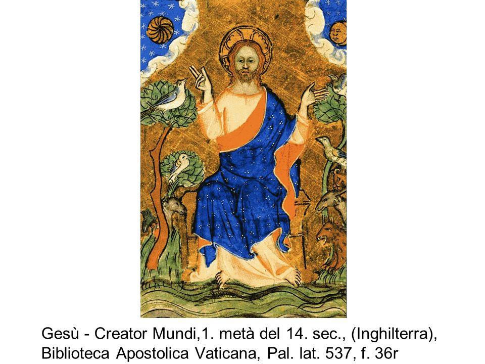 Gesù - Creator Mundi,1. metà del 14. sec., (Inghilterra), Biblioteca Apostolica Vaticana, Pal. lat. 537, f. 36r