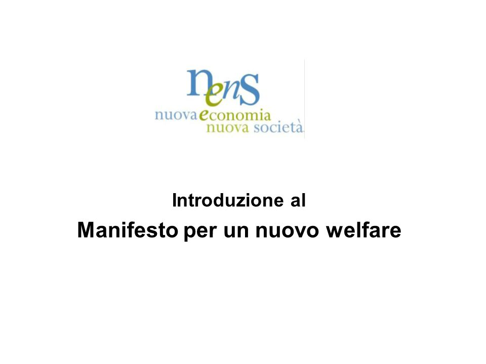 Introduzione al Manifesto per un nuovo welfare