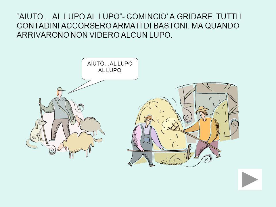 IL PASTORELLO DISSE RIDENDO: ERA SOLO UNO SCHERZO E VOI CI SIETE CASCATI!!!.