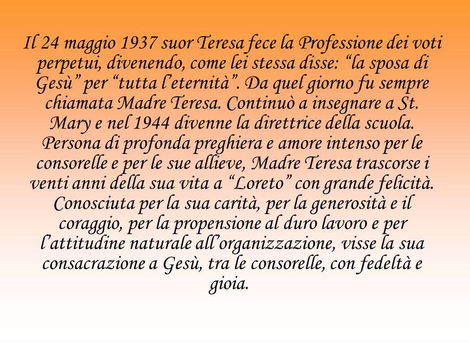 Il 24 maggio 1937 suor Teresa fece la Professione dei voti perpetui, divenendo, come lei stessa disse: la sposa di Gesù per tutta leternità.
