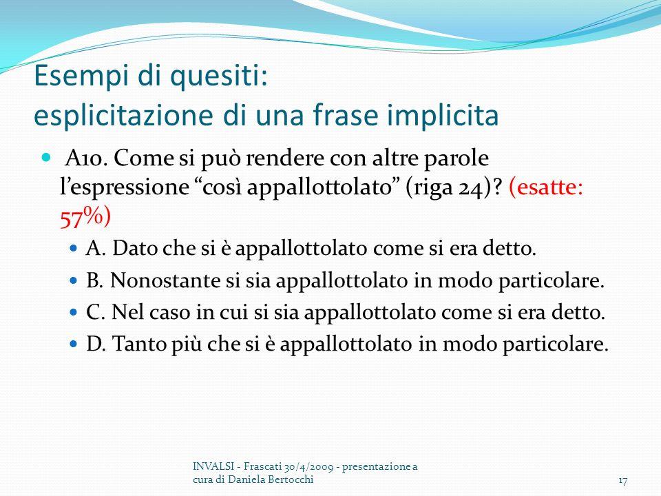 Esempi di quesiti: esplicitazione di una frase implicita A10.