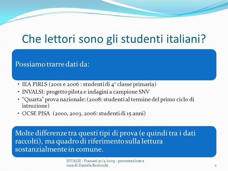 23 INVALSI - Frascati 30/4/2009 - presentazione a cura di Daniela Bertocchi