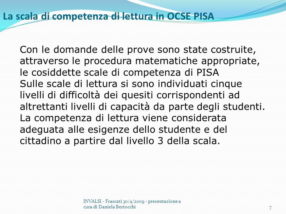Il punteggio medio degli studenti italiani nella scala di competenza in lettura è pari a 469 contro una media OCSE pari a 492.