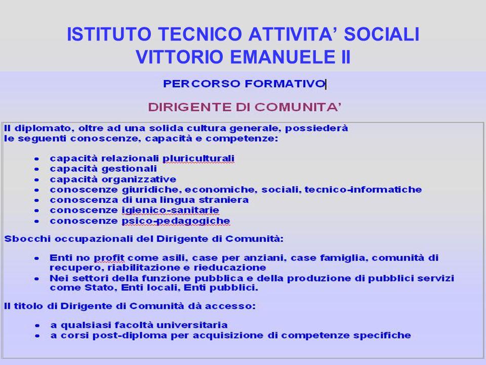 ISTITUTO TECNICO ATTIVITA SOCIALI VITTORIO EMANUELE II