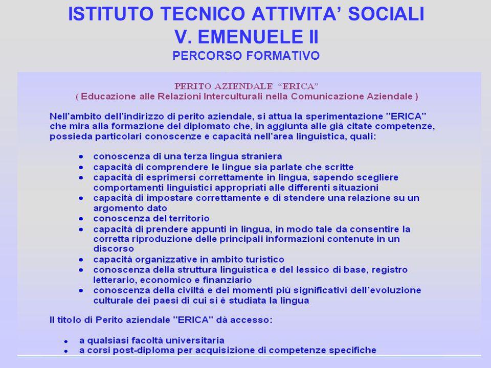 ISTITUTO TECNICO ATTIVITA SOCIALI V. EMENUELE II PERCORSO FORMATIVO