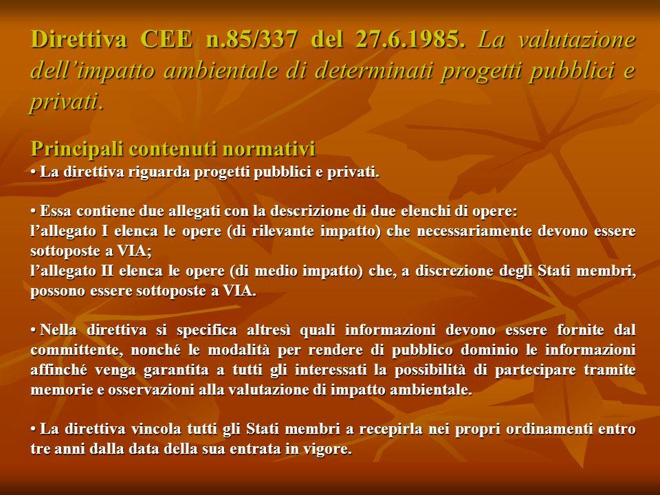 Direttiva CEE n.85/337 del 27.6.1985.