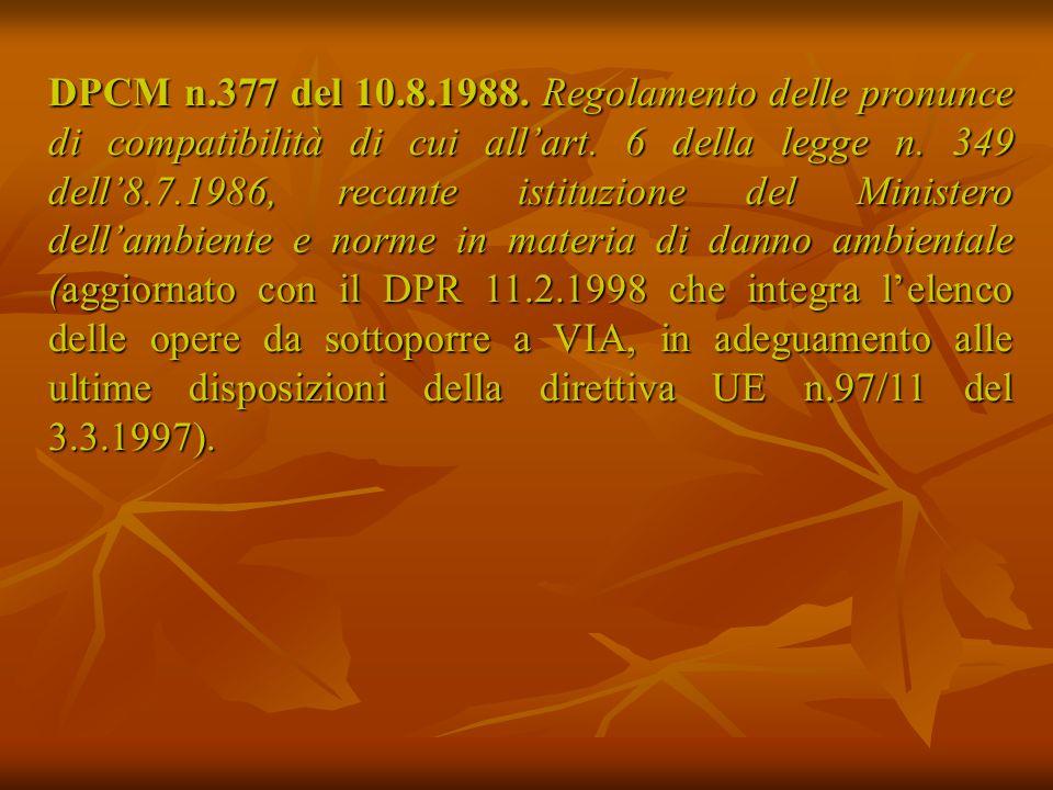 DPCM n.377 del 10.8.1988.Regolamento delle pronunce di compatibilità di cui allart.