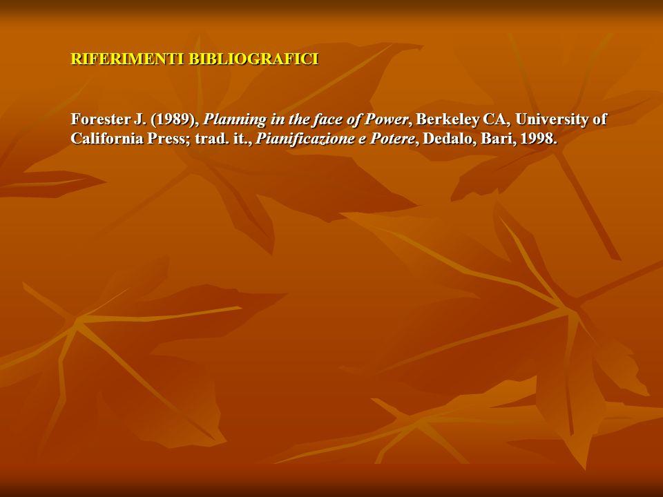 RIFERIMENTI BIBLIOGRAFICI Forester J.
