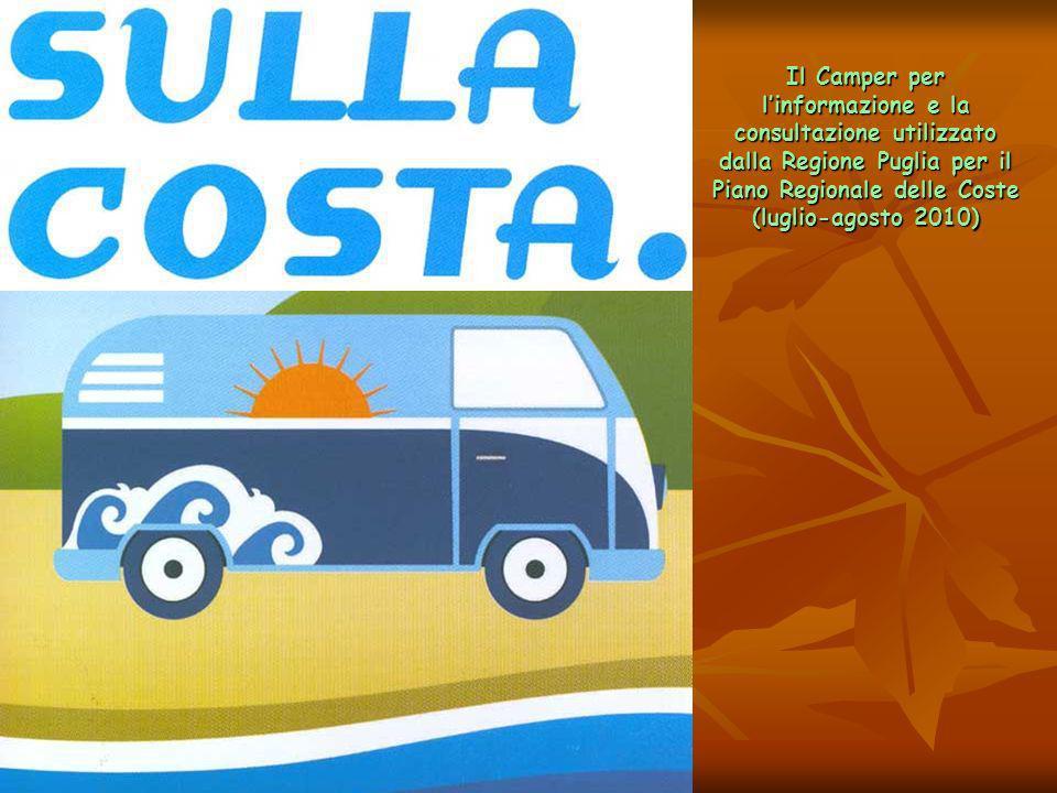 Il Camper per linformazione e la consultazione utilizzato dalla Regione Puglia per il Piano Regionale delle Coste (luglio-agosto 2010)