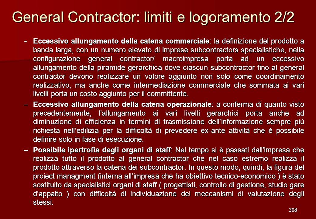 308 General Contractor: limiti e logoramento 2/2 - Eccessivo allungamento della catena commerciale: la definizione del prodotto a banda larga, con un