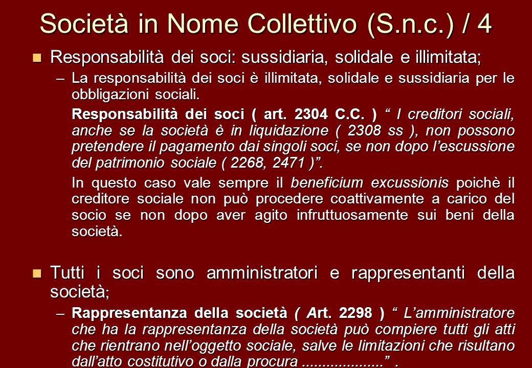 Società in Nome Collettivo (S.n.c.) / 4 Responsabilità dei soci: sussidiaria, solidale e illimitata; Responsabilità dei soci: sussidiaria, solidale e