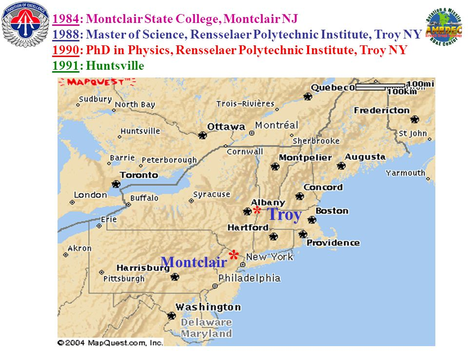 1984: Montclair State College, Montclair NJ 1988: Master of Science, Rensselaer Polytechnic Institute, Troy NY 1990: PhD in Physics, Rensselaer Polyte