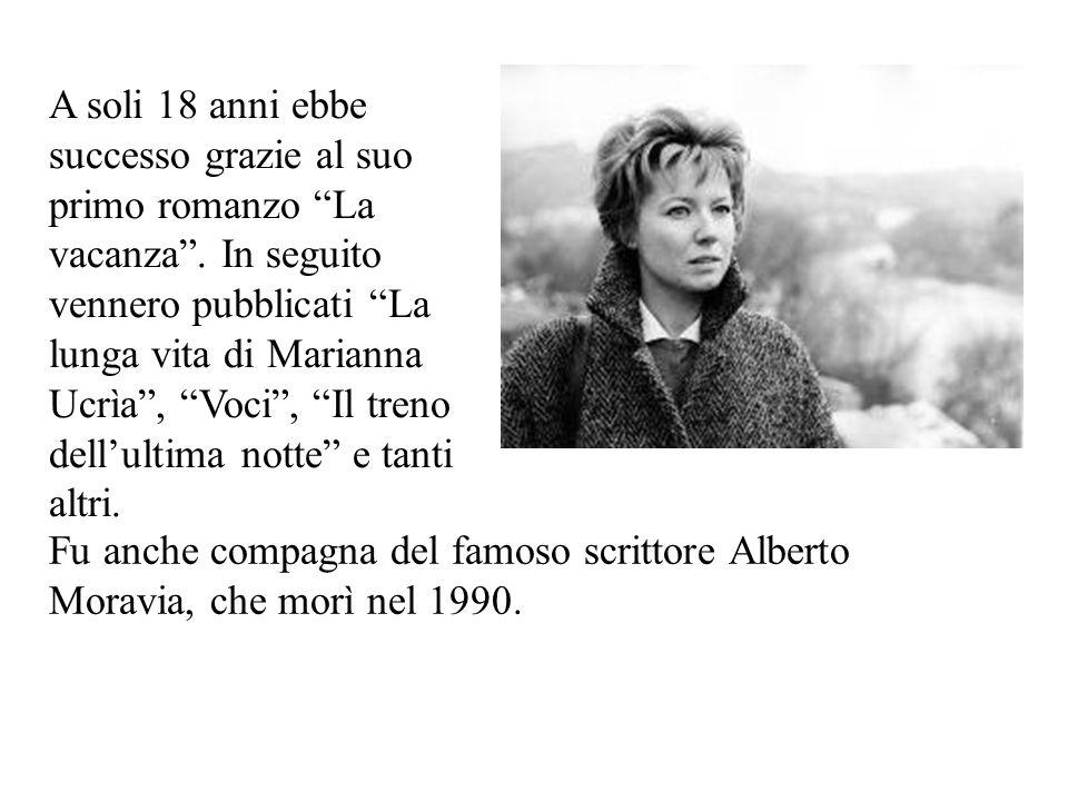 A soli 18 anni ebbe successo grazie al suo primo romanzo La vacanza. In seguito vennero pubblicati La lunga vita di Marianna Ucrìa, Voci, Il treno del