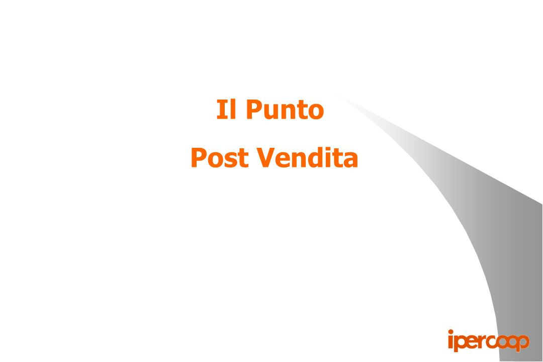 Punto Post Vendita l È una struttura decentrata rispetto alla vendita, che si affaccia nella galleria centrale; l In questo modo è possibile differenziare i problemi relativi alla vendita da quelli del Post Vendita, in particolare le lamentele della clientela.