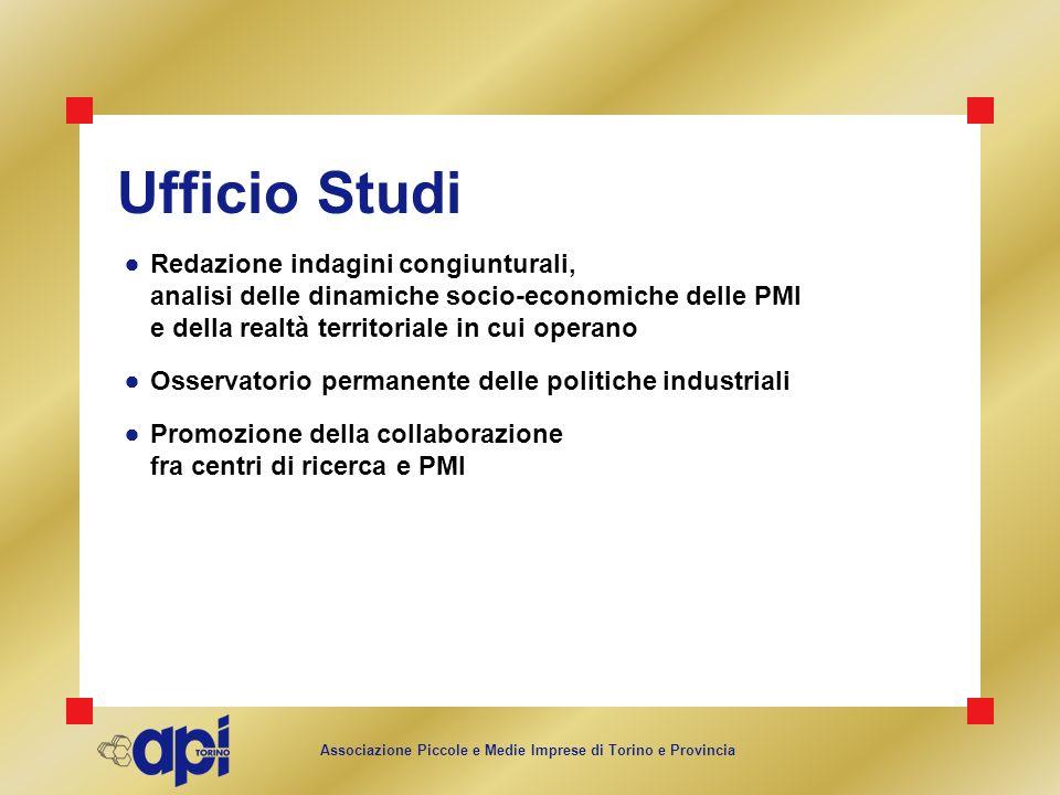 Associazione Piccole e Medie Imprese di Torino e Provincia Ufficio Studi Redazione indagini congiunturali, analisi delle dinamiche socio-economiche de