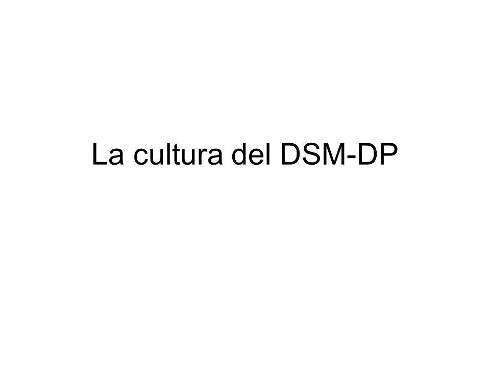 La cultura del DSM-DP