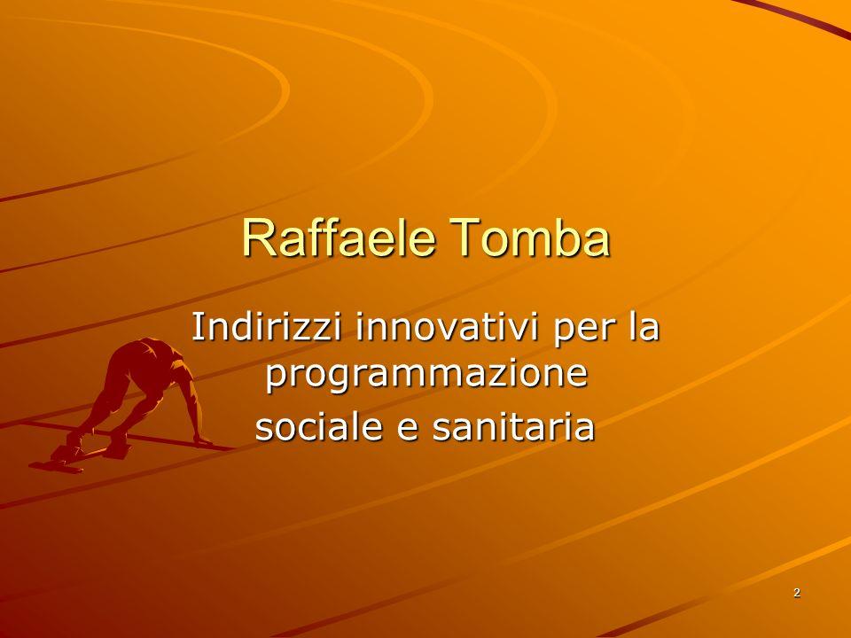 2 Raffaele Tomba Indirizzi innovativi per la programmazione sociale e sanitaria