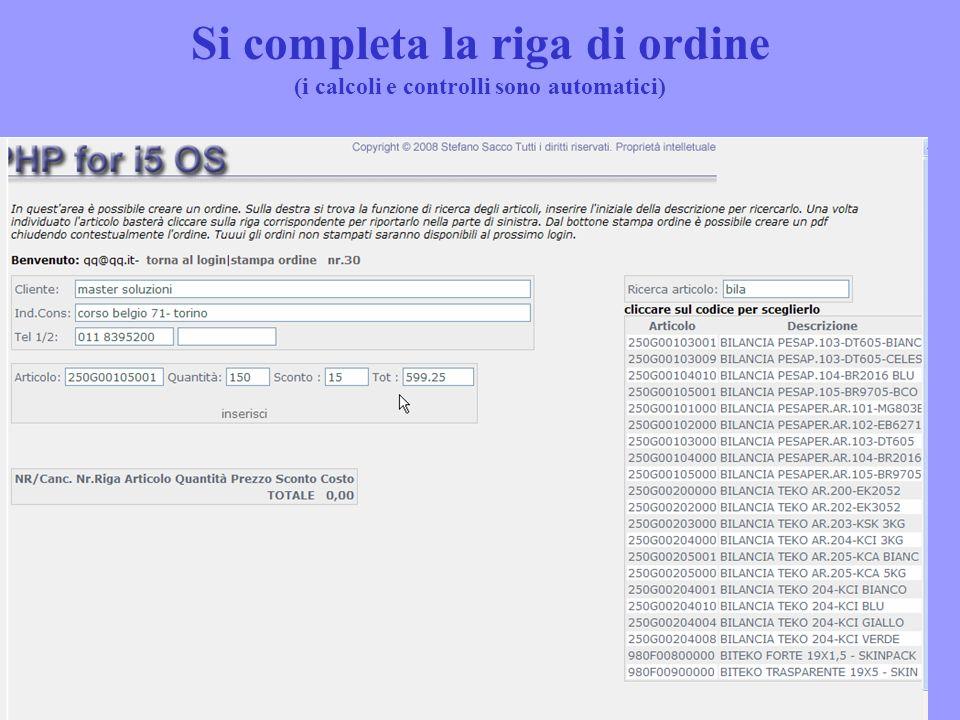 Si completa la riga di ordine (i calcoli e controlli sono automatici)