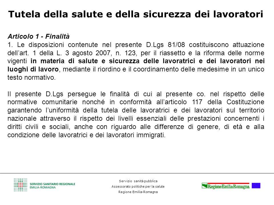 Servizio sanità pubblica Assessorato politiche per la salute Regione Emilia-Romagna Tutela della salute e della sicurezza dei lavoratori Articolo 1 -