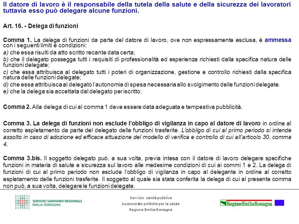 Servizio sanità pubblica Assessorato politiche per la salute Regione Emilia-Romagna Il datore di lavoro è il responsabile della tutela della salute e