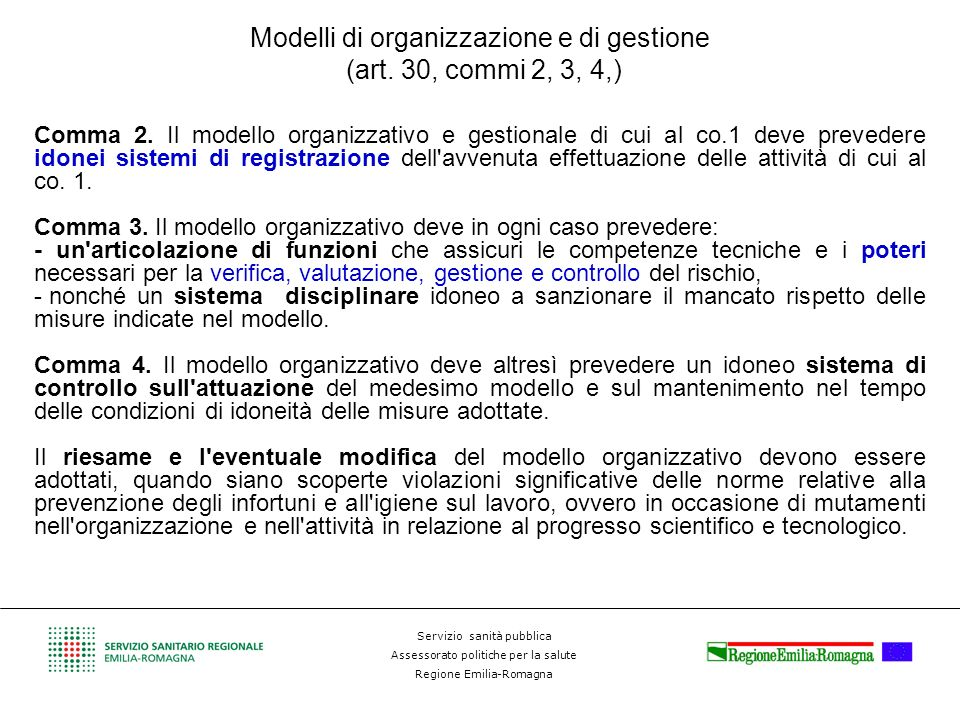 Servizio sanità pubblica Assessorato politiche per la salute Regione Emilia-Romagna Modelli di organizzazione e di gestione (art. 30, commi 2, 3, 4,)