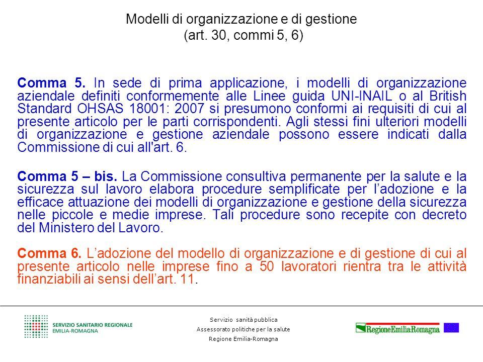 Servizio sanità pubblica Assessorato politiche per la salute Regione Emilia-Romagna Modelli di organizzazione e di gestione (art. 30, commi 5, 6) Comm