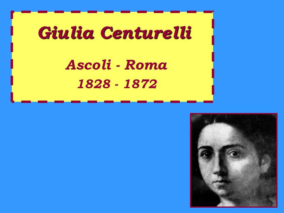 Giulia Centurelli Ascoli - Roma 1828 - 1872