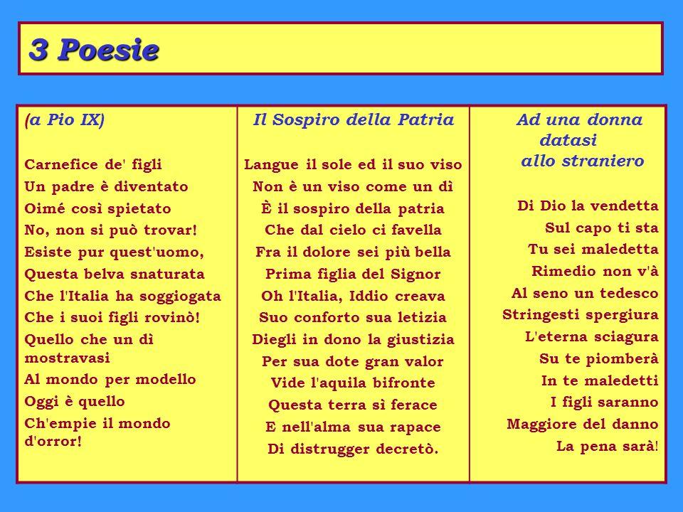 3 Poesie (a Pio IX) Carnefice de figli Un padre è diventato Oimé così spietato No, non si può trovar.