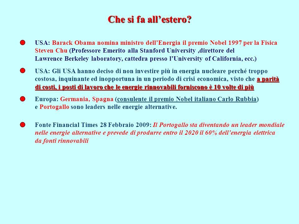 Che si fa allestero? USA: Barack Obama nomina ministro dellEnergia il premio Nobel 1997 per la Fisica Steven Chu (Professore Emerito alla Stanford Uni