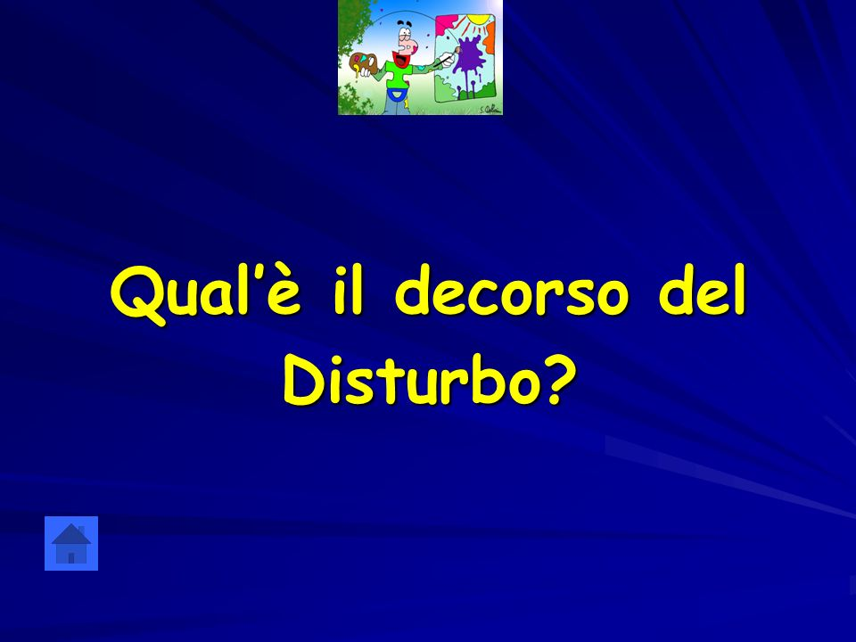 Qualè il decorso del Disturbo?