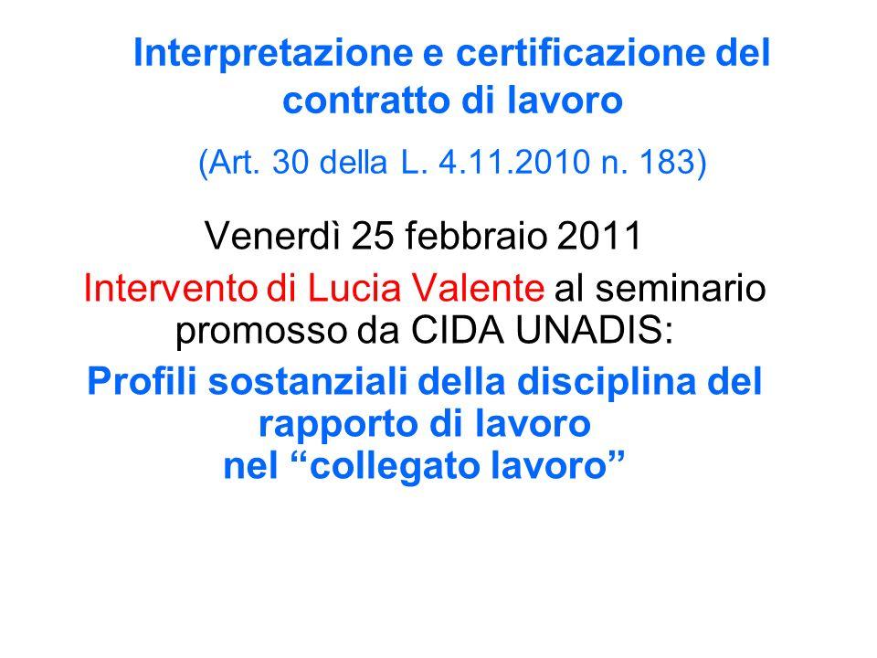 L.art. 30 co. 1 L.183/2010: Clausole generali e controllo del giudice Le cl.