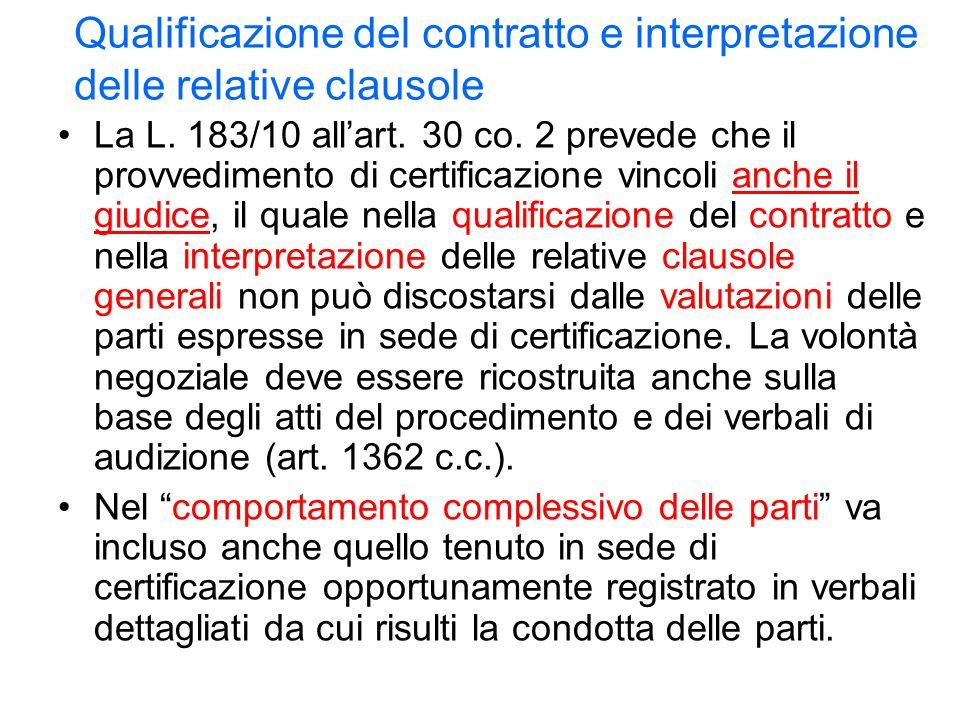 Qualificazione del contratto e interpretazione delle relative clausole La L.
