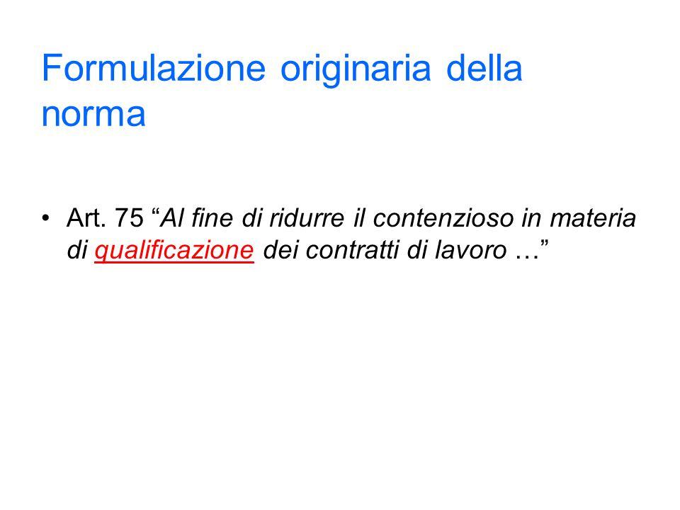 Attuale formulazione della norma Art.75 d.lgs.