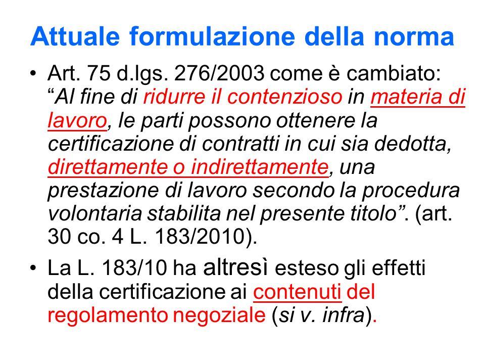 Attuale formulazione della norma Art. 75 d.lgs.