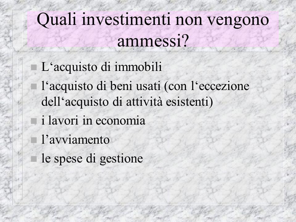 Quali investimenti non vengono ammessi.