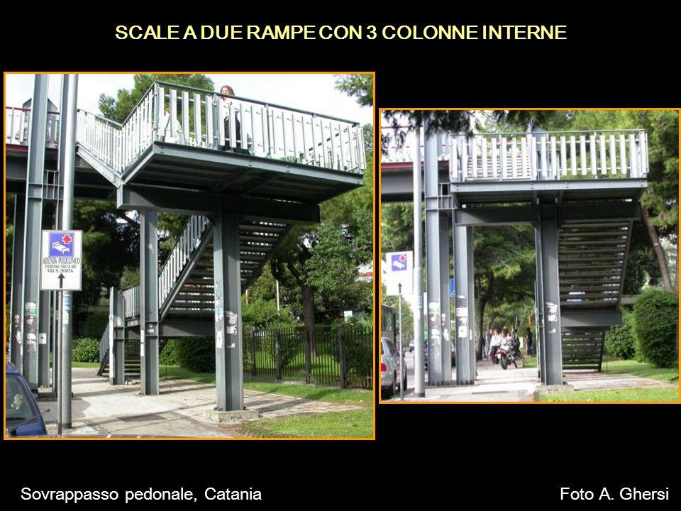 SCALE A DUE RAMPE CON 3 COLONNE INTERNE Sovrappasso pedonale, CataniaFoto A. Ghersi