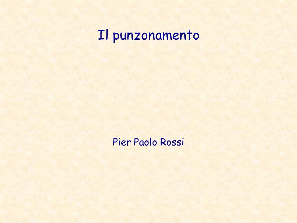 Il punzonamento Pier Paolo Rossi