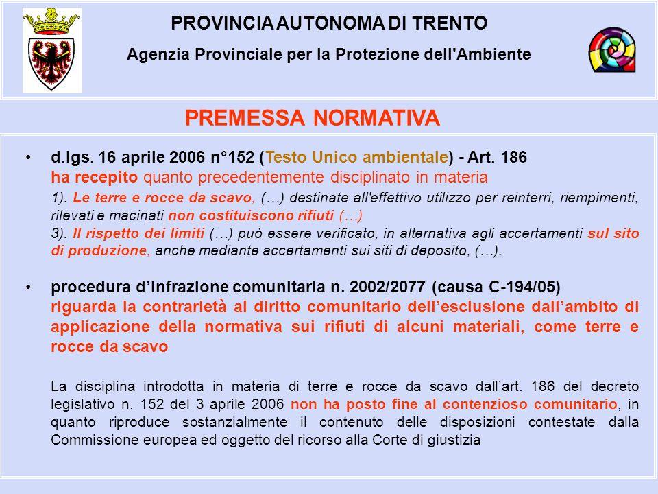 PROVINCIA AUTONOMA DI TRENTO Agenzia Provinciale per la Protezione dell Ambiente Art.