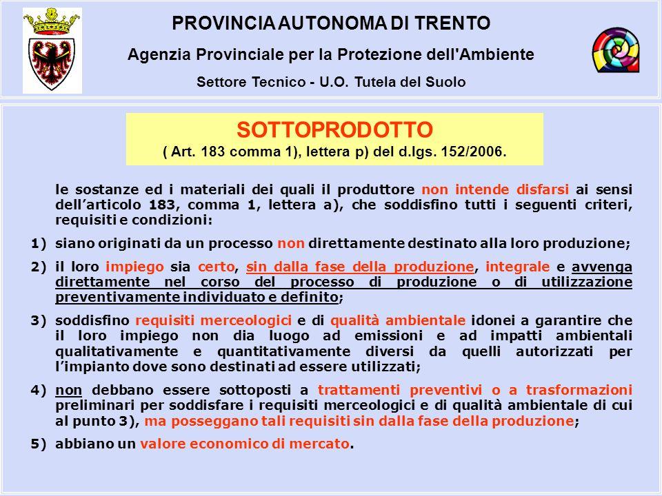 PROVINCIA AUTONOMA DI TRENTO Agenzia Provinciale per la Protezione dell Ambiente Settore Tecnico - U.O.