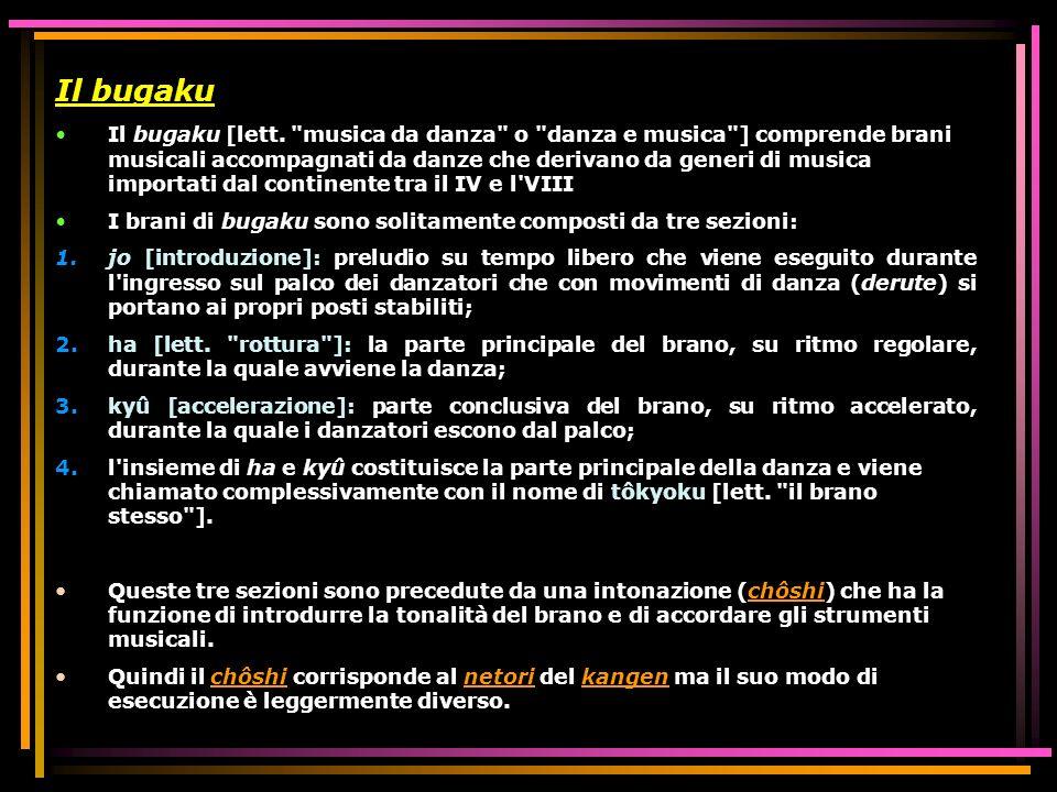 Il bugaku Il bugaku [lett.