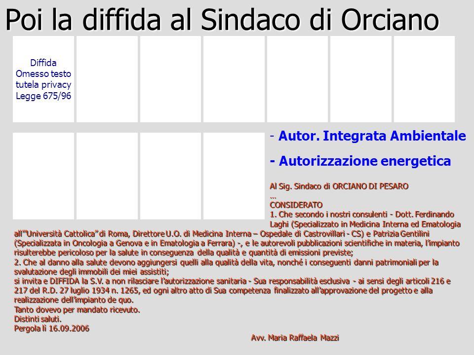Al Sig. Sindaco di ORCIANO DI PESARO … CONSIDERATO 1.