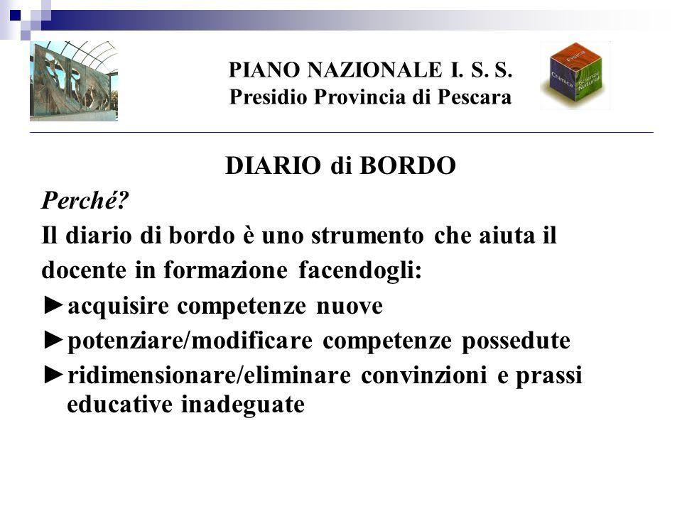 PIANO NAZIONALE I. S. S. Presidio Provincia di Pescara DIARIO di BORDO Perché.