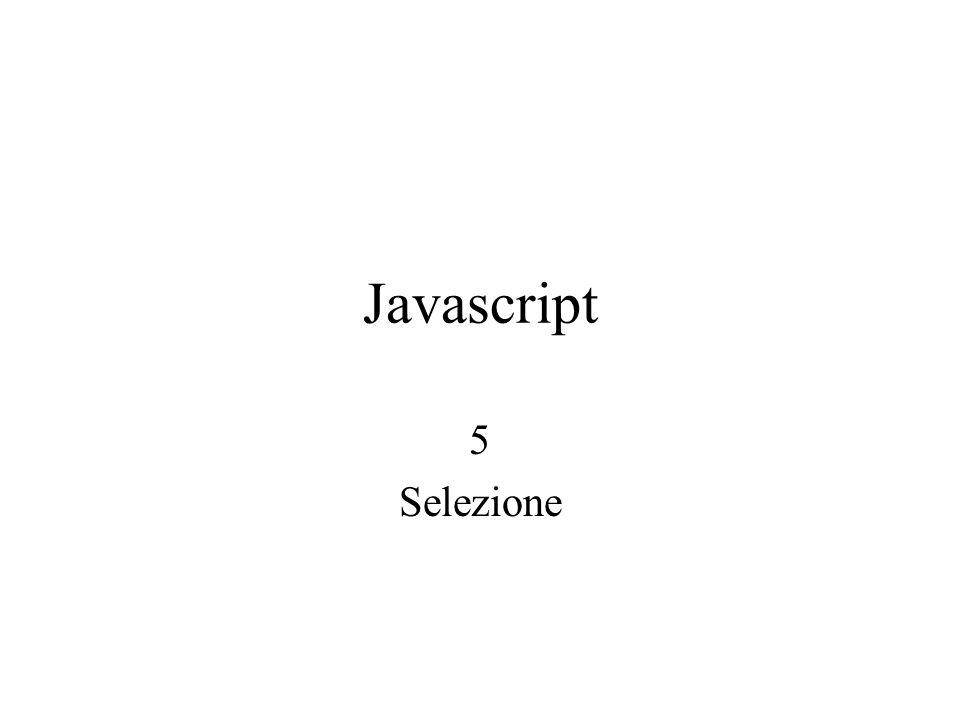 Javascript 5 Selezione